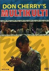 Don Cherry's Multikulti DVD