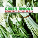 Green Onions Booker T