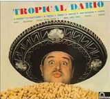 Tropical Dario