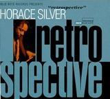 Retrospective by Horace Silver