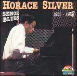 Senor Blues: 1955-1959 by Horace Silver