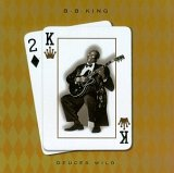 Deuces Wild - B.B. King