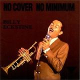 No Cover, No Minimum by Billy Eckstine