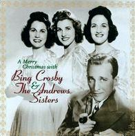 Merry Christmas with Bing Crosby and Andrews Sisters