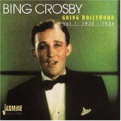 Going Hollywood Vol. 1 - Bing Crosby