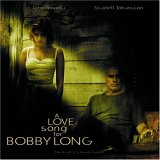 A Love Song for Bobby Long Soundtrack
