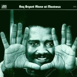 Alone at Montreux by Ray Bryant