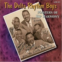 Masters of Hip Harmony  - Delta Rhythm Boys
