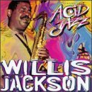 Legends of Acid Jazz by Willis Gator Jackson