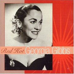 Georgia Gibbs - Red Hot