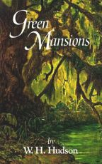 Green Mansions - A Romance of the Tropical Forest BOOK