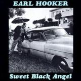 Sweet Black Angel - Earl Hooker