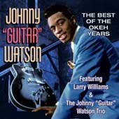 Best of the Okeh Years - Johnny Guitar Watson