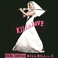 Kill Bill - Soundtrack - Uma Thurman as THE BRIDE