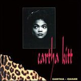 Eartha Quake