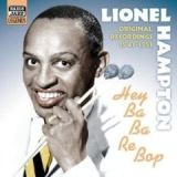 Hey Ba Ba Re Bop: Original Recordings 1941-1951 by Lionel Hampton