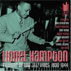 Founder of the Jazz Vibes: 1930-1944 by Lionel Hampton