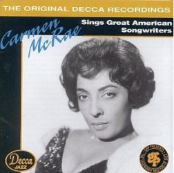 Sings Great American Songwriters - Carmen McRae
