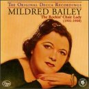 Mildred Bailey - The Rockin' Chair Lady