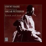Satch and Josh - Oscar Peterson and  Count Basie