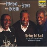 Very Tall Band by Oscar Peterson, Ray Brown and Milt Jackson