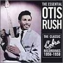 Otis Rush Essential Collection