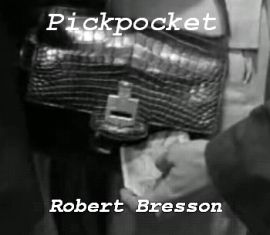 Robert Bresson - Pickpocket