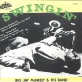Swingin': Golden Classics - Big Jay McNeely with Sam The Man Taylor