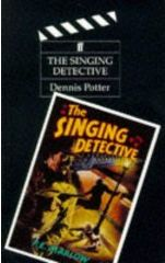 The Singing Detective by Dennis Potter