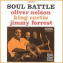 King Curtis - Soul Battle with Jimmy Forrest and Oliver Nelson