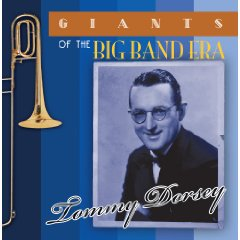 Giants of the Big Band Era - Tommy Dorsey