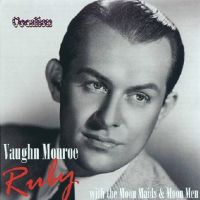 Ruby With the Moon Maids and the Moon Men - Vaughn Monroe